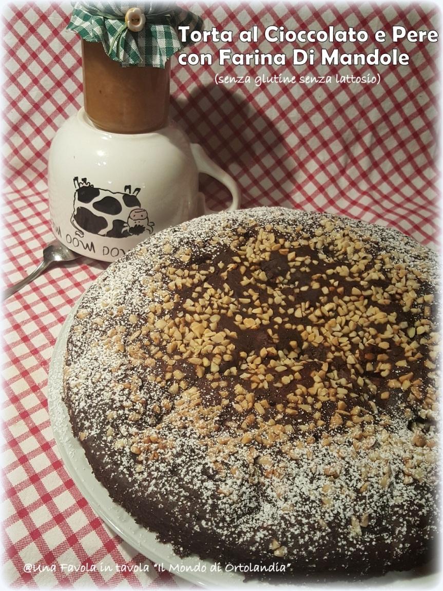 Torta al Cioccolato e Pere con farina di mandorle senza glutine e senza lattosio: si.. sono una mammaChioccia